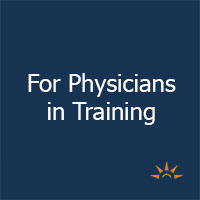 For Physicians in Training
